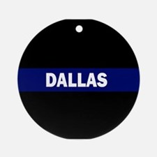 DALLAS POLICE LIVES MATTER Round Ornament