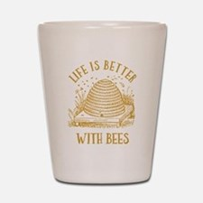 Life's Better With Bees Shot Glass