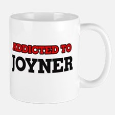 Addicted to Joyner Mugs