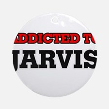 Addicted to Jarvis Round Ornament