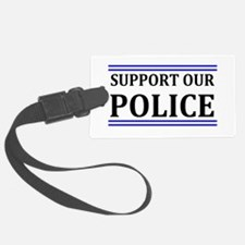 Support Our Police Luggage Tag