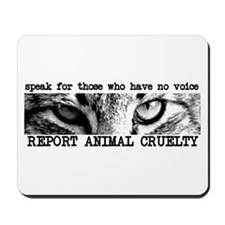 Report Animal Cruelty Cat Mousepad