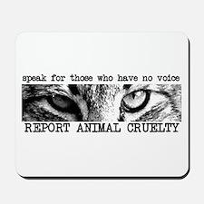 Report Animal Cruelty Cat Mousepad