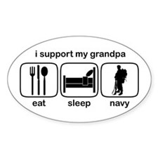 Eat Sleep Navy - Support Grndpa Oval Decal