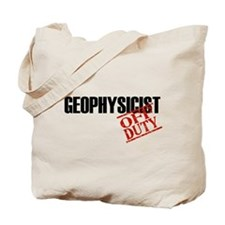 Off Duty Geophysicist Tote Bag