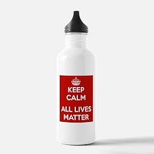 Keep Calm All Lives Matter Water Bottle