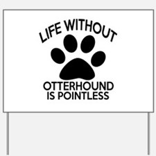Life Without Parson Russell Terrier Dog Yard Sign