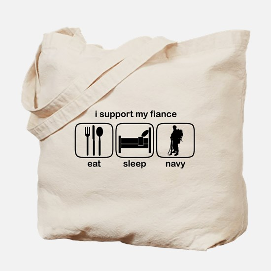 Eat Sleep Navy - Support Fiance Tote Bag