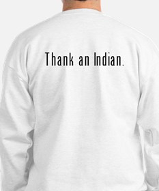 Thank an Indian Sweatshirt