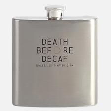 DEATH BEFORE DECAF, UNLESS AFTER 5 (Octane) Flask