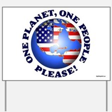 One People Please! Yard Sign