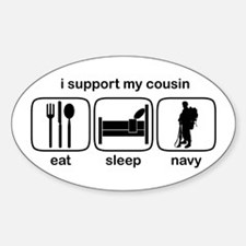 Eat Sleep Navy - Support Cousin Oval Decal
