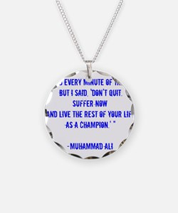 Champion quote Necklace