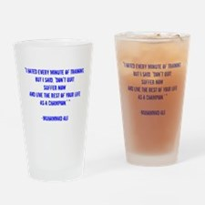 Champion quote Drinking Glass