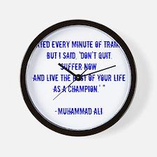 Champion quote Wall Clock