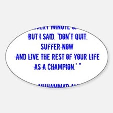 Champion quote Decal