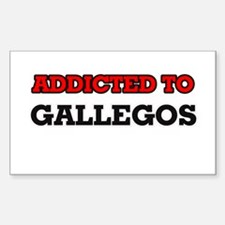 Addicted to Gallegos Decal