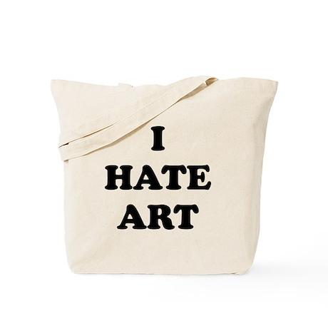 I Hate Art - Tote Bag