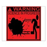 Science In Progress (red) Small Poster