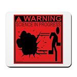 Science In Progress (red) Mousepad