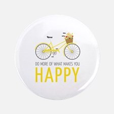 Makes You Happy Button