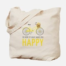 Makes You Happy Tote Bag