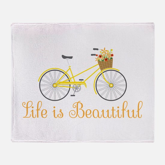 Life Is Beautiful Throw Blanket