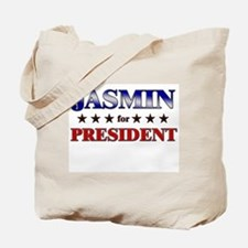 JASMIN for president Tote Bag