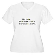 Be Nice.... T-Shirt