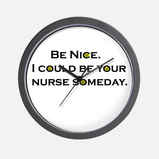 Be Nice.... Wall Clock