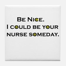 Be Nice.... Tile Coaster