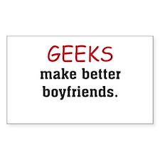 Geeks make better boyfriends Rectangle Decal
