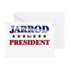 JARROD for president Greeting Card