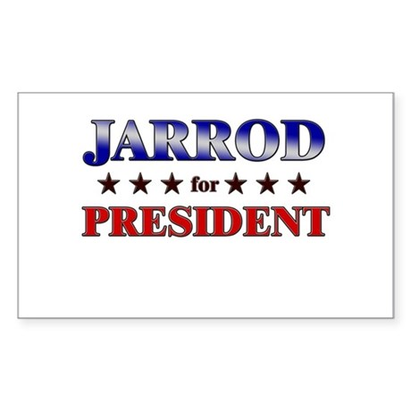 JARROD for president Rectangle Sticker