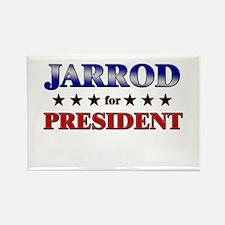 JARROD for president Rectangle Magnet