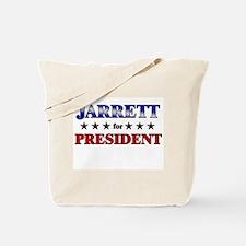 JARRETT for president Tote Bag