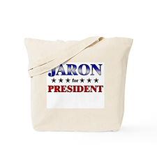 JARON for president Tote Bag