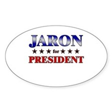 JARON for president Oval Decal