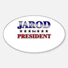 JAROD for president Oval Decal