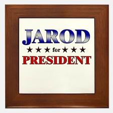 JAROD for president Framed Tile