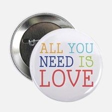"You Need Love 2.25"" Button (10 pack)"