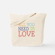 You Need Love Tote Bag