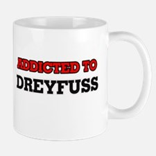 Addicted to Dreyfuss Mugs