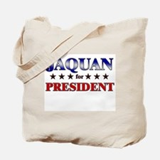 JAQUAN for president Tote Bag