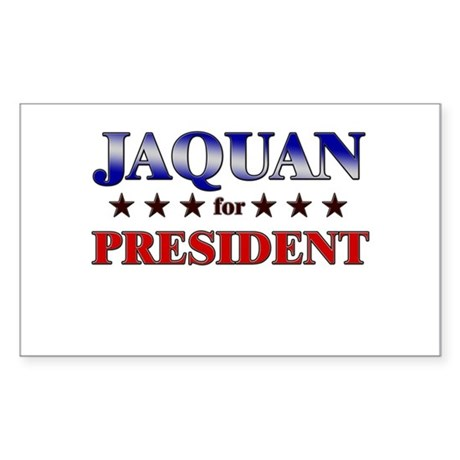 JAQUAN for president Rectangle Sticker