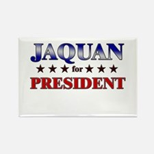 JAQUAN for president Rectangle Magnet