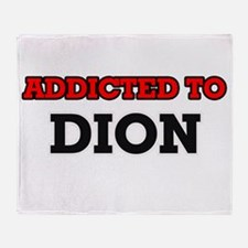 Addicted to Dion Throw Blanket