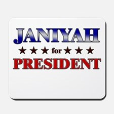 JANIYAH for president Mousepad