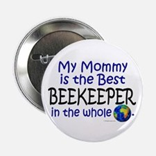 """Best Beekeeper In The World (Mommy) 2.25"""" Button"""