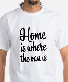 Home is where the van is T-Shirt